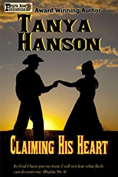 Claiming His Heart by [Hanson, Tanya]