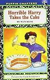 Horrible Harry Takes the Cake, Suzy Kline, 0142409391
