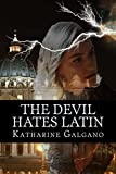 The Devil Hates Latin