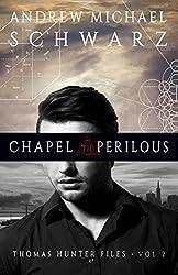 Chapel Perilous (Thomas Hunter Files Book 2)