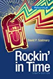 Rockin in Time, Szatmary, David P., 0205936245