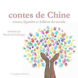 Contes de Chine (Contes, légendes et folklore du monde) | Livre audio