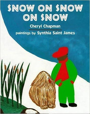 Snow on Snow on Snow by Cheryl Chapman (1994-10-01)