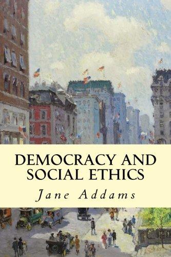 Democracy and Social Ethics pdf epub
