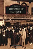 Theatres of San Jose, Gary Lee Parks, 0738569062