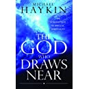 The God Who Draws Near: An Introduction to Biblical Spirituality