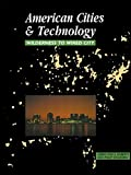 img - for American Cities and Technology: Wilderness to Wired city book / textbook / text book