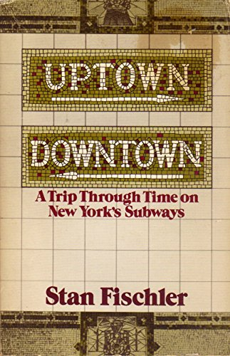 Uptown/Downtown: A Trip Through Time on New York's - Downtown Ave U