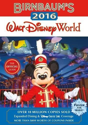 Birnbaum's 2016 Walt Disney World: The Official Guide (Birnbaum - Shop Orlando Disney Gift Florida