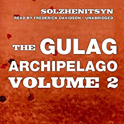 The Gulag Archipelago, Volume II