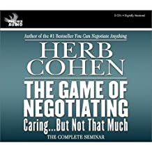 The Game of Negotiating: Caring...But Not That Much