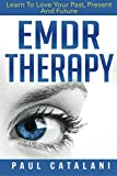 toolbox love machine - EMDR Therapy: Learn To Love Your Past, Present And Future