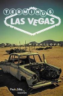 Terminus Las Vegas, Mikaïloff, Pierre