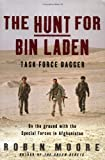 The Hunt for Bin Laden, Robin Moore, 0375508619