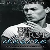 His First Desire: A First Time Gay Romance, Book 3 | D.E. Lorrin