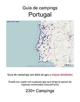 Amazon Com Guia De Campings En Portugal Con Data De Gps Y Mapas
