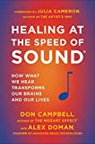 Healing at the Speed of Sound: How What We Hear