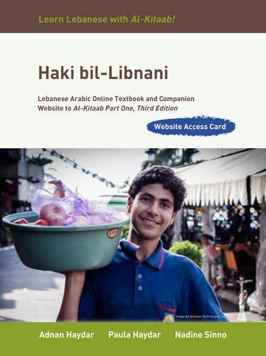 Haki Bil Libnani Access Code: Lebanese Arabic Online Textbook And Companion Website To Al Kitaab Part One (Arabic Edition)