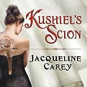 Kushiel's Scion | Jacqueline Carey