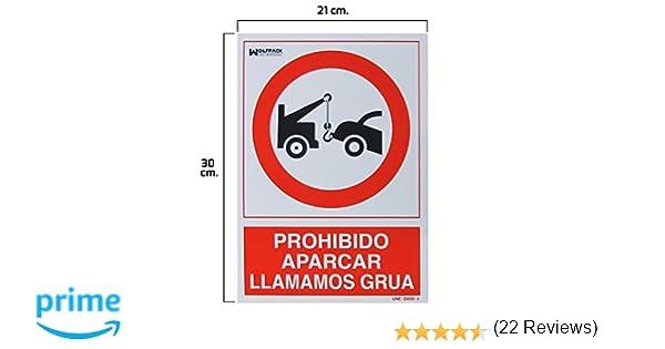 Wolfpack 15050560 Cartel Prohibido Aparcar Llamamos Grúa, 30 x 21 cm
