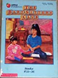 The Baby-Sitters Club: Claudia and the Great Search/Mary Anne and Too Many Boys/Stacey and the Mystery of Stoneybrook/Jessi's Baby-S
