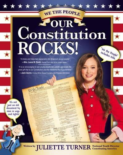 Our Constitution Rocks by Juliette Turner (2012-09-08)