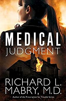 Medical Judgment by [Mabry M.D., Richard L.]