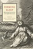 Forming Sleep: Representing Consciousness in the