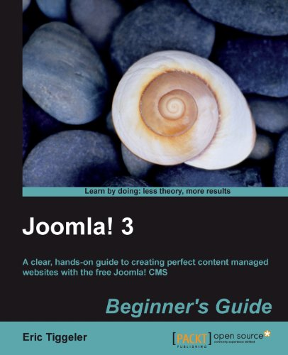 Joomla! 3 Beginner's Guide by Eric Tiggeler, Publisher : Packt Publishing