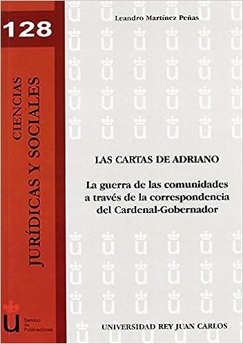 Las cartas de Adriano: La guerra de las comunidades a través ...