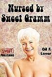 Nursed by Sweet Gramm (GILFs)