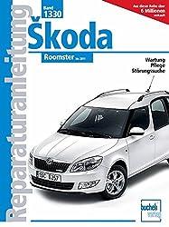 Skoda Roomster: bis 2011 (Reparaturanleitungen)