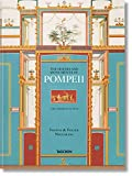 Fausto & Felice Niccolini. The Houses and Monuments of Pompeii (Multilingual Edition)