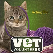 Acting Out: Vet Volunteers, Book 14 Audiobook by Laurie Halse Anderson Narrated by Jessica Almasy