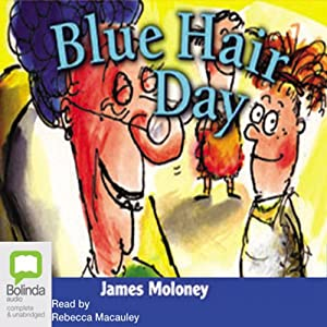Blue Hair Day: Aussie Nibbles Audiobook
