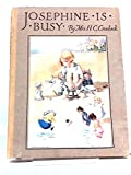 img - for Josephine is busy book / textbook / text book