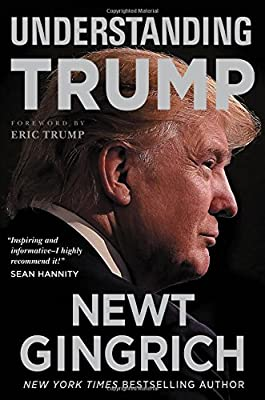 Newt Gingrich (Author), Eric Trump (Foreword) (39) Release Date: June 13, 2017   Buy new: $27.00$16.20 48 used & newfrom$6.21