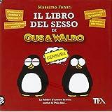 IL LIBRO DEL SESSO DI GUS & WALDO