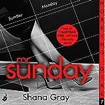 Working Girl: Mr Sunday   Shana Gray