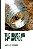 The House on 14th Avenue, Michael Mirolla and Mike Mignolla, 1927426030