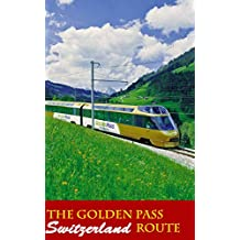 The Golden Pass route 3