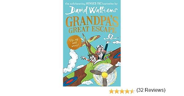 Grandpa's Great Escape: David Walliams: 9780007494019: Amazon.com ...