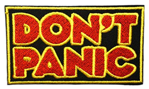 DON'T PANIC Patch Funny Saying Text Words Logo Humor Theme Series Embroidered Sew/Iron on Badge DIY Appliques