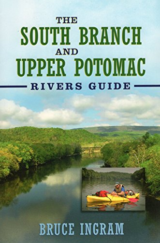 The South Branch and Upper Potomac Rivers Guide,