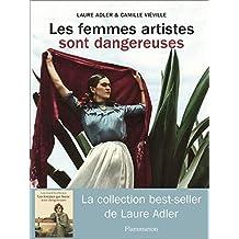 FEMMES ARTISTES SONT DANGEREUSES (LES)