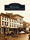 Hannibal: The Otis Howell Collection (Images of America)