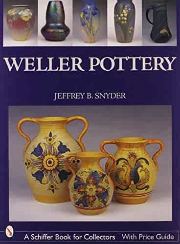 Weller Pottery (Schiffer Book for Collectors)