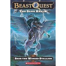 Beast Quest #14: The Dark Realm: Skor The Winged Stallion