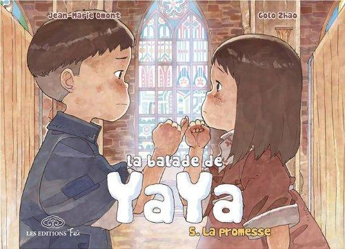 La balade de Yaya n° 5 La promesse