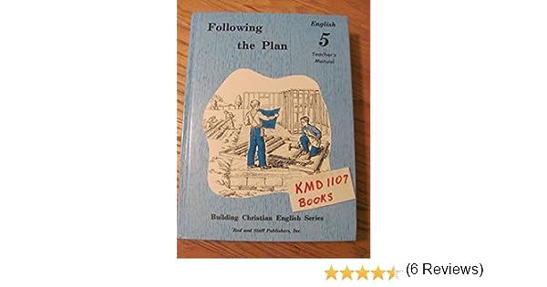 Following the Plan: English 5, Teacher's Manual (Building ...